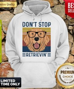 Official Don't Stop Retrievin Dog Vintage Hoodie