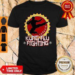Official Kung Flu Fighting Shirt