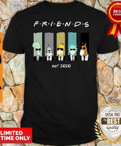 Official Rick And Morty Friends Est 2020 Shirt