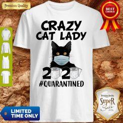 Top Crazy Cat Lady 2020 #Quarantined Shirt