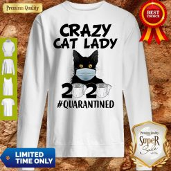 Top Crazy Cat Lady 2020 #Quarantined Sweatshirt