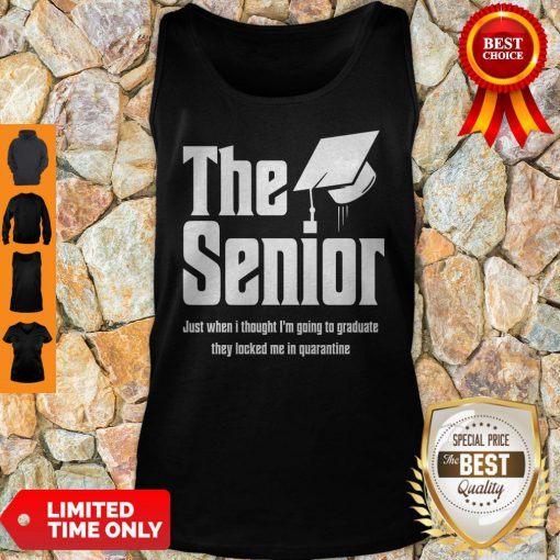 The Senior Just When I Thought I'm Going To Graduate Quarantine Tank Top