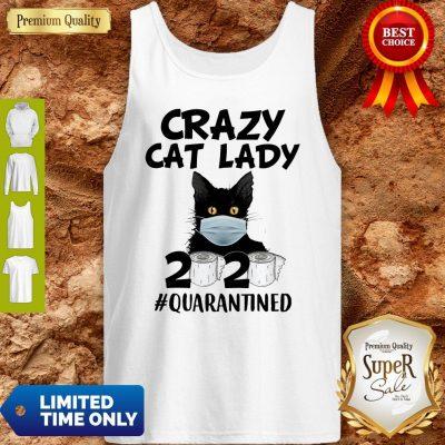 Top Crazy Cat Lady 2020 #Quarantined Tank Top