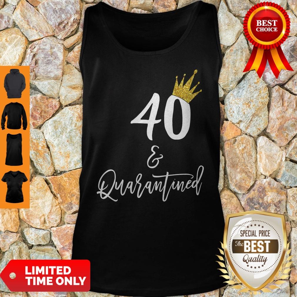 Official 40 Queen And Quarantined Tank Top