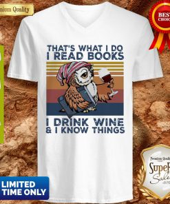 Top Owl That's What I Do I Read Books I Drink Wine I Know Things Vintage V-neck