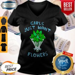 Awesome Girls Just Want Flowers V-neck
