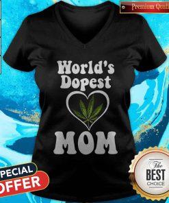 Funny Cannabis Worlds Dopest Mom V-neck