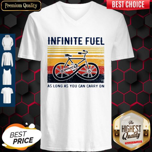 Funny Infinite Fuel As Long As You Can Carry On Vintage V-neck