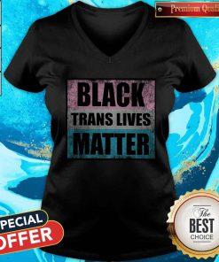 Nice Black Trans Lives Matter Trans Activist V-neck