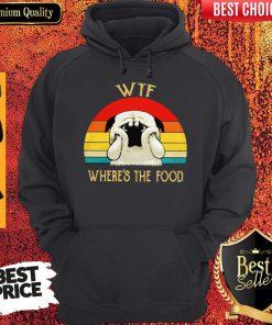 Premium Wtf Wheres The Food Dog Vintage Hoodie