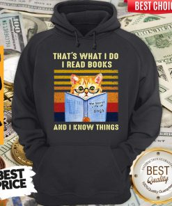 Top Cat That's What I Do I Read Book And I Know Things Vintage Hoodie