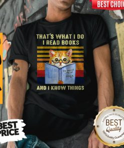 Top Cat That's What I Do I Read Book And I Know Things Vintage Shirt