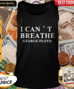 Top Official I Can't Breathe George Floyd Tank Top