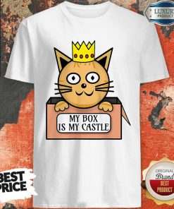 Funny Cat King My Box Is My Castle Shirt