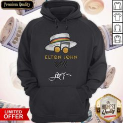 Nice Elton John Hat Signature Hoodie