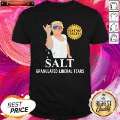 Donald Trump Extra Salty Salt Granulated Liberal Tears Nice Shirt