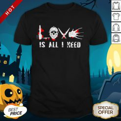 Jason Voorhees Is All I Need Premium Top Official Nice Perfect Shirt