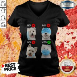 West Highland White Terrier Dogs Right Way To Wear Mask V-neck