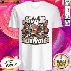 Good Quality I Think Caffeine Powers Activate V-neck