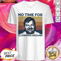 Hot True Crime No Time For Clowning Around Vintage Retro V-neck