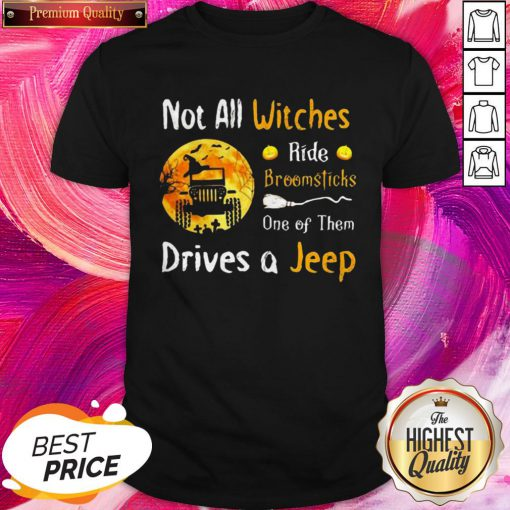 Important Halloween Truck Not All Witches Ride Broomsticks One Of Them Drives Shirt