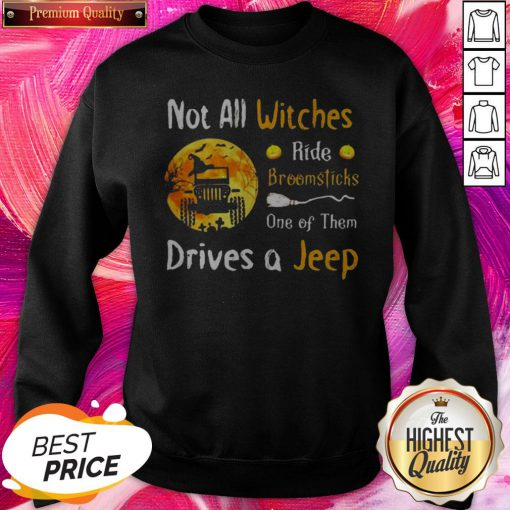 Important Halloween Truck Not All Witches Ride Broomsticks One Of Them Drives Sweatshirt