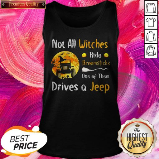 Important Halloween Truck Not All Witches Ride Broomsticks One Of Them Drives Tank Top