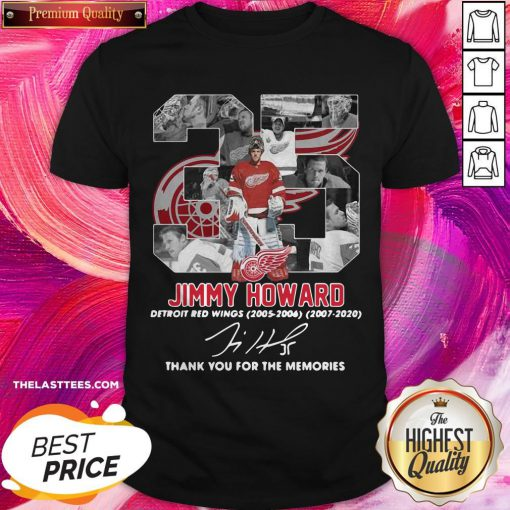 35 Jimmy Howard Detroit Red Wings 2005 2006 2007 2020 Thank You For The Memories Signature Shirt