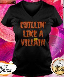 Chillin Like A Villain Anti Trump Nope Hair Halloween 2020 V-neck