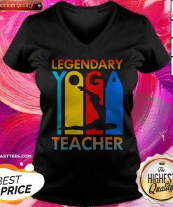 Good Legendary Yoga Teacher V-neck