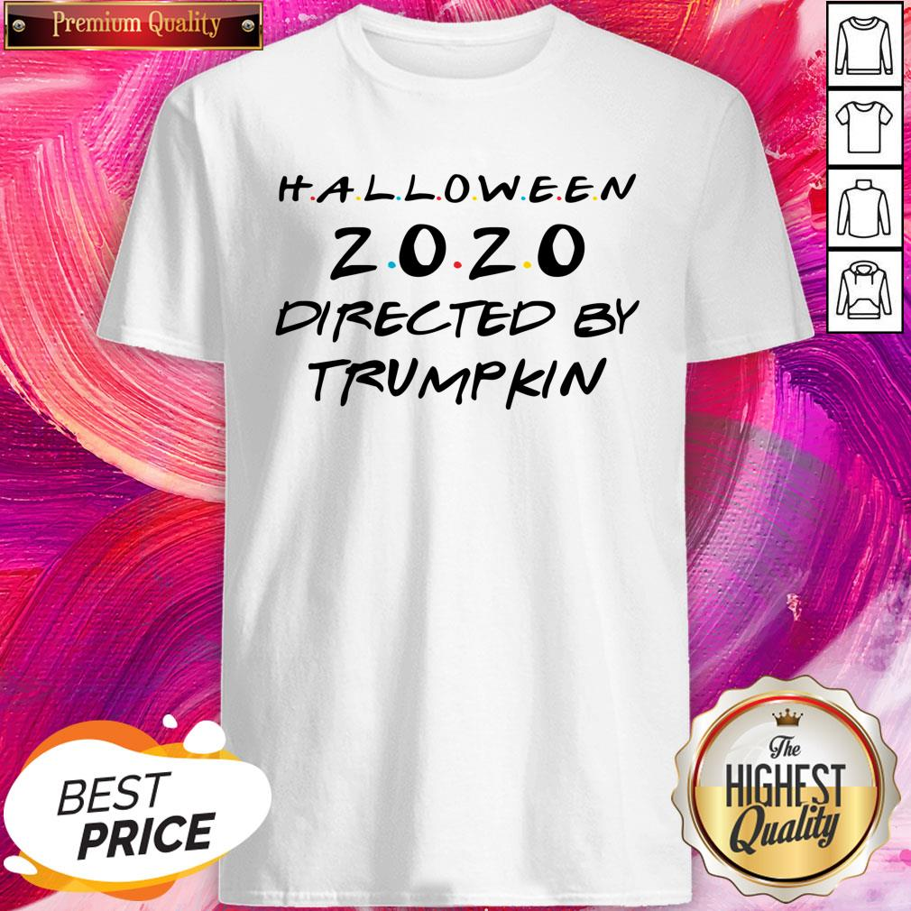 Who Directed Halloween 2020 Halloween 2020 Directed By Trumpkin Shirt   The Last Tees