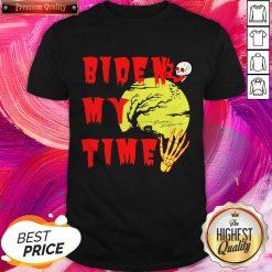 Happy Halloween Biden Skull My Time Shirt