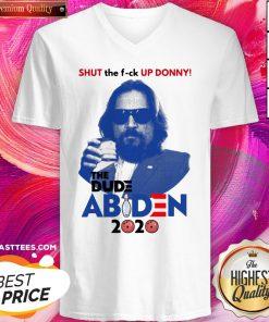 Lebowski Bowling Shut The Fuck Up Donny The Dude Biden 2020 V-neck