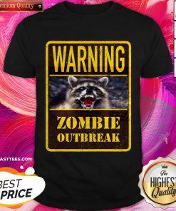 Perfect Raccoon Warning Zombie Outbreak Shirt