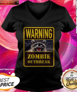 Perfect Raccoon Warning Zombie Outbreak V-neck