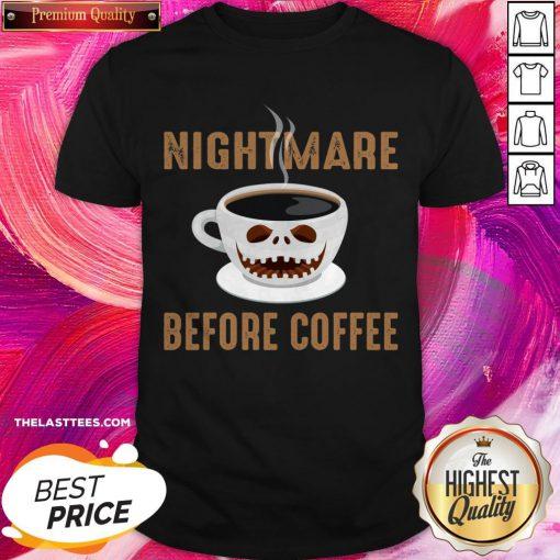 Premium Nightmare Before Coffee Halloween Shirt