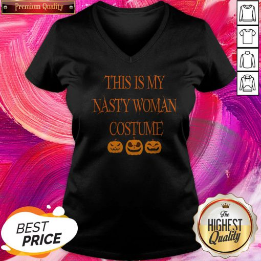 This Is My Nasty Woman Costume Black Pumpkins V-neck