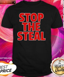 Beautiful Stop The Steal Shirt - Design By Thelasttees.com