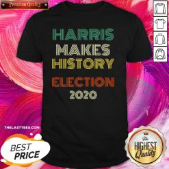 Great Harris Makes History Biden Election 2020 Vintage Shirt - Design By Thelasttees.com