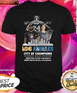 Hot Kobe Bryant Los Angeles Lakers City Of Champions 2020 Nba Final Champions 2020 World Series Champions Shirt - Design By Thelasttees.com