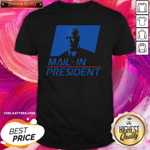 Love Anti Joe Biden Mail In President Funny Trump Election Fraud Shirt - Design By Thelasttees.com