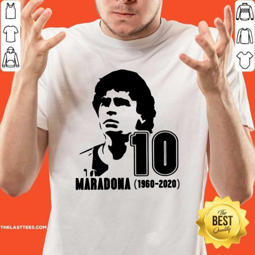 Diego Maradona 10 Rest In Peace Maradona 1960 2020 Shirt - Design By Thelasttees.com