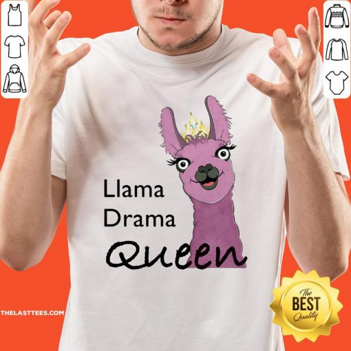 Official Llama Drama Queen Shirt - Design By Thelasttees.com