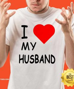 I Love My Husband Shirt - Design By Thelasttees.com