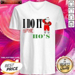 I Do It For The Ho's Santa Claus Merry Christmas V-neck - Design By Thelasttees.com