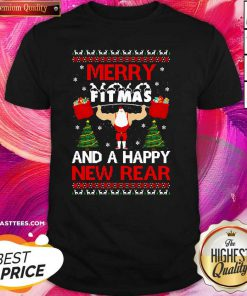 Merry Fitmas And A Happy New Rear Gym Xmas Ugly Shirt - Design By Thelasttees.com