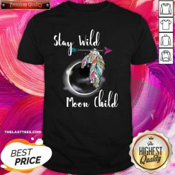 Stay Wild Moon Child Boho Lunar Eclipse Cute Feathers Arrow Shirt - Design By Thelasttees.com