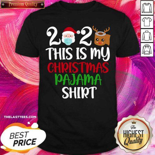 2020 This Is My Christmas Pajama Quarantine Santa Wear Mask Toilet Paper Reindeer Shirt - Design By Thelasttees.com