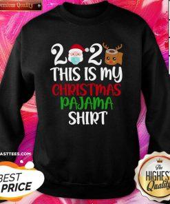 2020 This Is My Christmas Pajama Quarantine Santa Wear Mask Toilet Paper Reindeer Sweatshirt - Design By Thelasttees.com