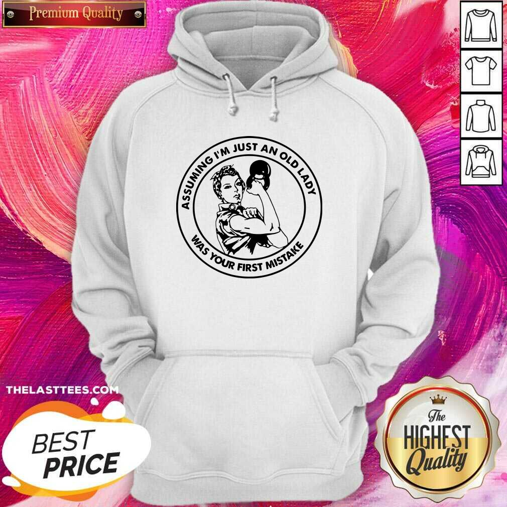 Assuming I Am Just An Old Lady Was Your First Mistake Fitness Hoodie - Design By Thelasttees.com